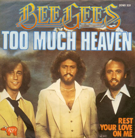 The Bee Gees Too Much Heaven