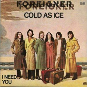Foreigner's Cold as Ice
