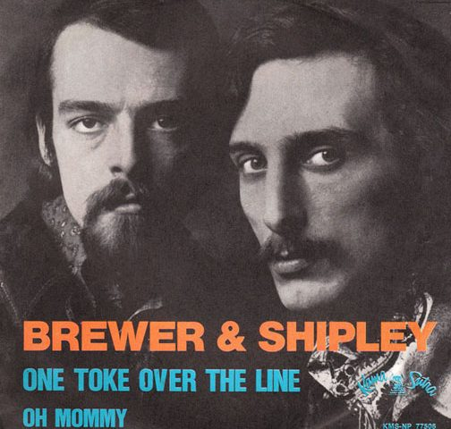 One Toke Over the Line by Brewer and Shipley