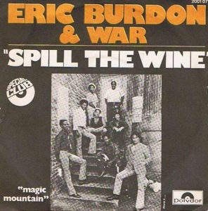 Eric Burdon and War Spill the Wine