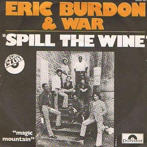 Eric Burdon and War Spill the Wine