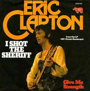 Eric Clapton I Shot the Sheriff
